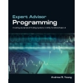 Expert Advisor Programming by Andrew R. Young with Profitable Trend Forex System Basics